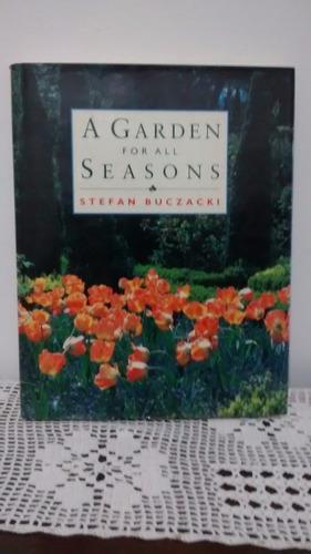 a garden for all seasons - stefan buczacki