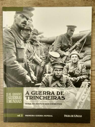 a guerra de trincheiras vol 2  folha de s.paulo