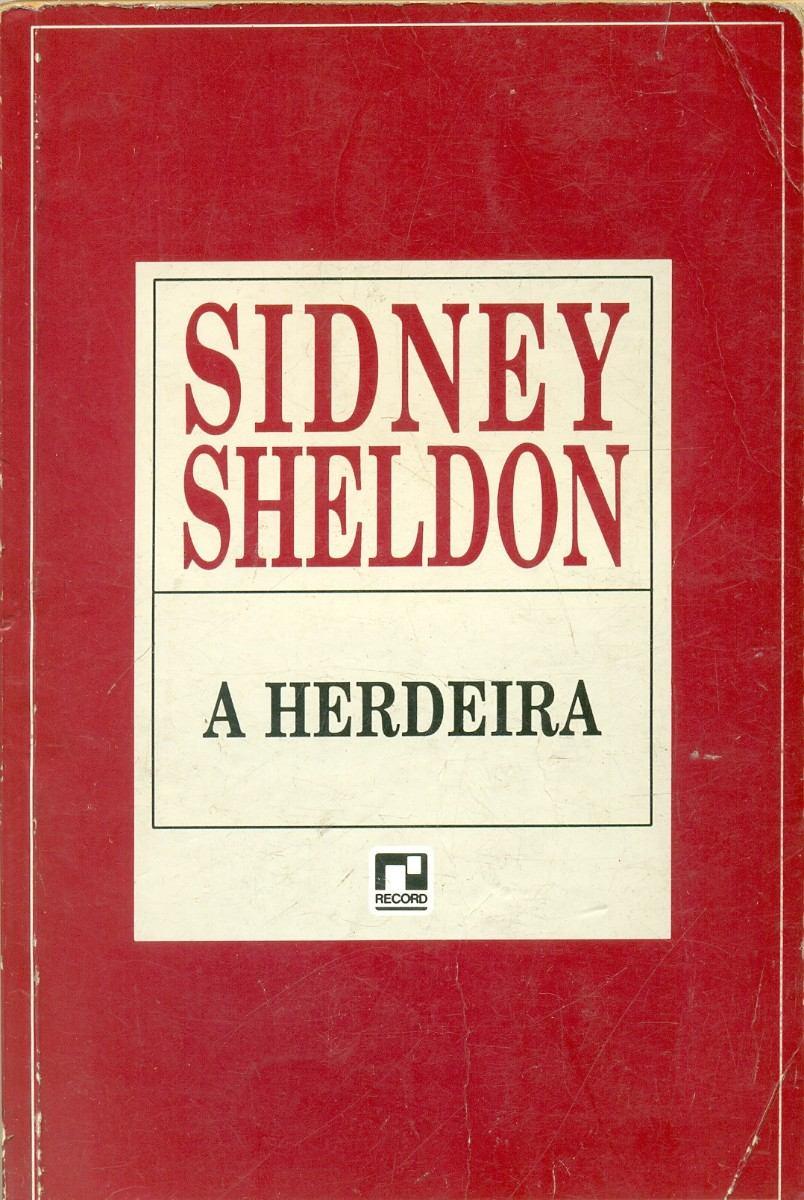 Resultado de imagem para a herdeira sidney sheldon
