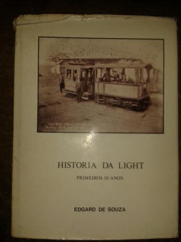 a história da light - primeiros 50 anos