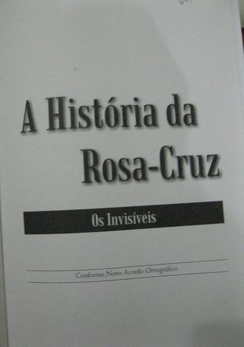 a história da rosa-cruz - os invisíveis - tobias churton