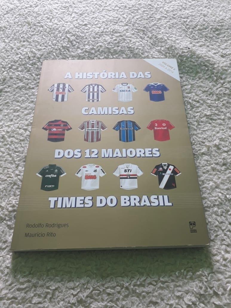 a história das camisas maiores times do brasil vol 2 copa. Carregando zoom. f5891088f07be