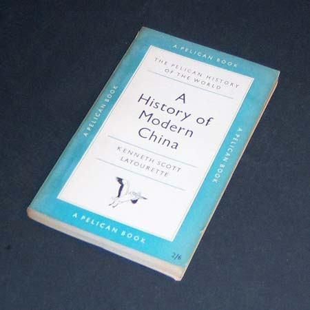 a history of modern china. kenneth scott latourette