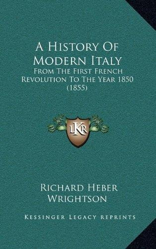 a history of modern italy : from the first french revolution