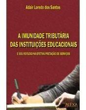 a imunidade tributária das instituições educacionai