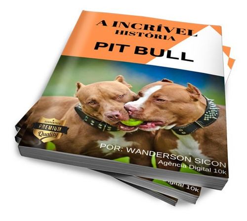 a incrível história pitbull