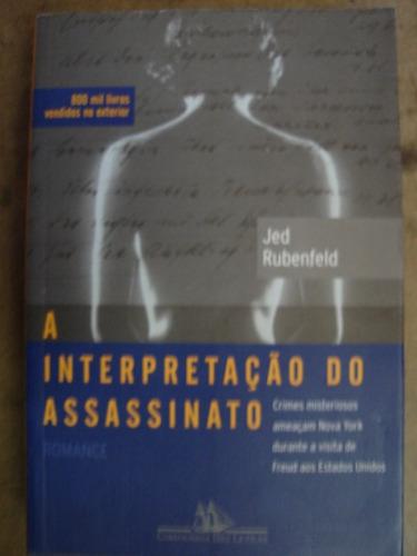 a interpretação do assassinato jed rubenfeld c4