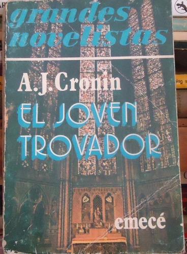 a. j. cronin: el joven trovador