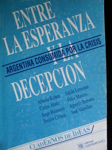 a kohen ( comp) argentina, entre la esperanza y la decepción
