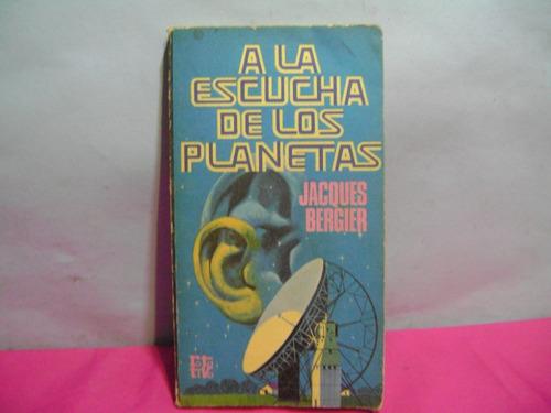 a la escucha de los planetas / jacques berger