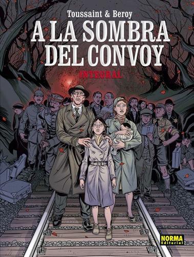 a la sombra del convoy libro integral norma español