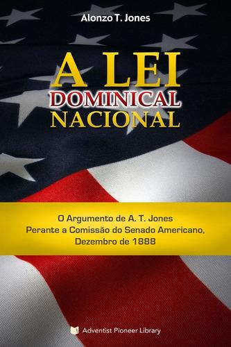 a lei dominical nacional (a. t. jones) - frete grátis