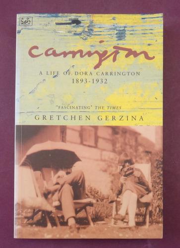 a life of dora carrington - gretchen gerzina