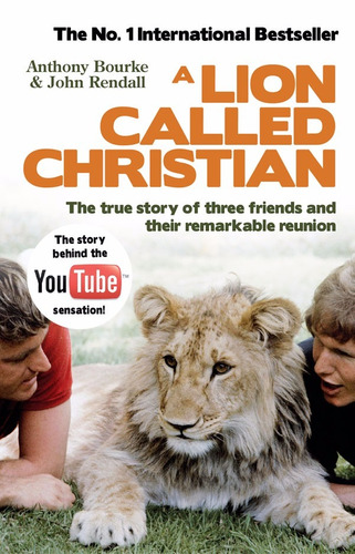 a lion called christian - antony bourke & john rendall