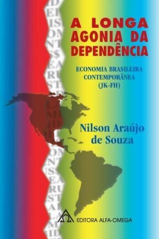 9454a8c9a A Longa Dependência - Nilson Araujo De Souza - R$ 95,90 em Mercado Livre