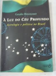 á luz do céu profundo - astrologia e pol getulio bittencour