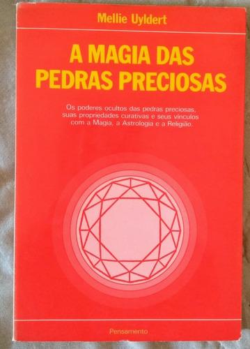 a magia das pedras preciosas