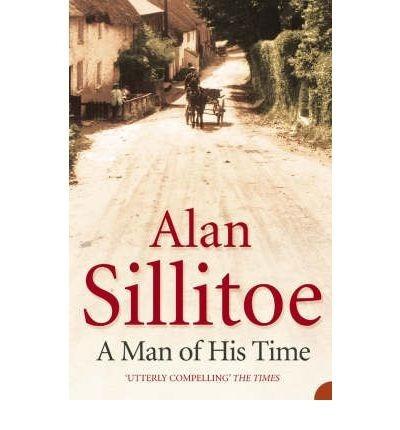a man of his time - alan sillitoe - harper collins rincon 9