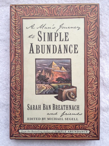 a man´s journey to simple abundance - sarah ban breathnach