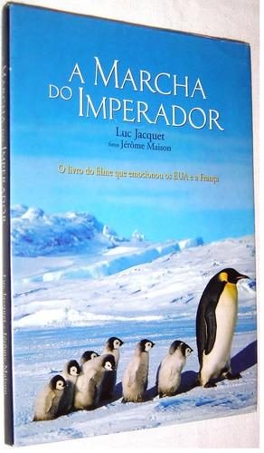 a marcha do imperador luc jacquet livro /