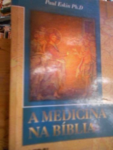 a medicina na biblia. paul eskin