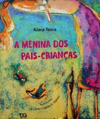 a menina dos pais-criancas - kiara terra