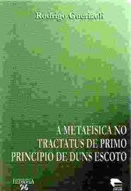 a metafísica no tractus de primo principio de duns escoto