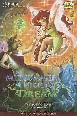 a midsummer night s dream - classical comics - cengage