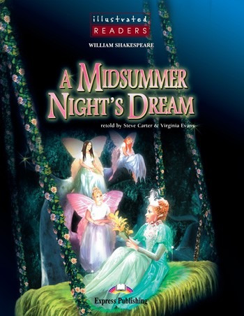a midsummer night s dream - illustrated - express publishing
