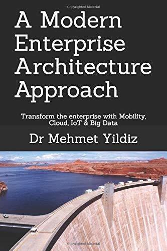 a modern enterprise architecture approach : yildiz
