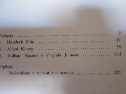 a modernização do sexo .ensaios sobre ellis,kinsey,mastes jo
