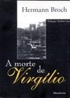 a morte de virgílio - hermann broch