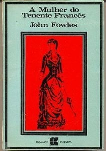 a mulher do tenente francês - john fowles