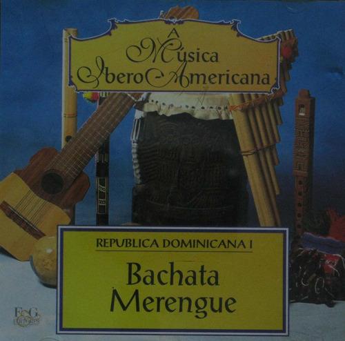 a musica ibero americana cd bachata merengue r dominicana i