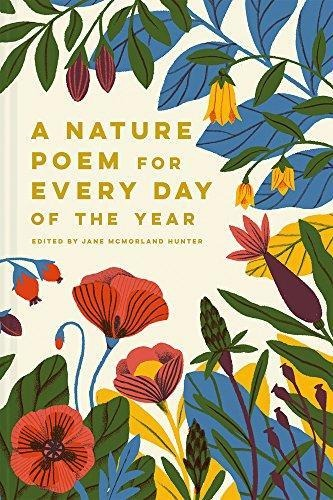 A Nature Poem For Every Day Of The Year Jane Mcmorland Hu
