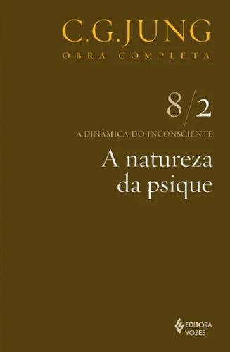 a natureza da psique - vol. 8/2 - 10ª edição - c. g. jung