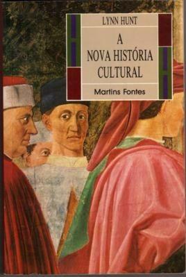 4d183ecd722 A Nova História Cultural - Lynn Hunt - R$ 159,90 em Mercado Livre