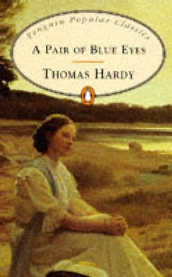 a pair of blue eyes - thomas hardy - penguin classics