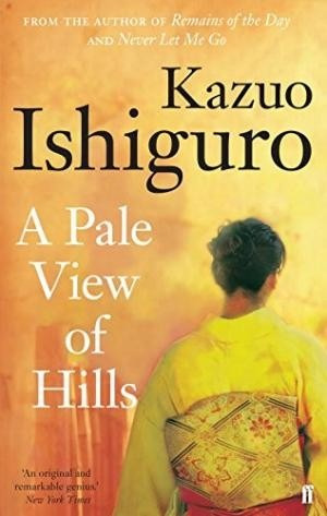 a pale view of hills - kazuo ishiguro - faber and faber