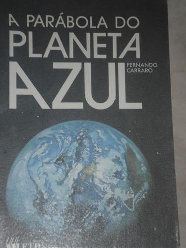 a parábola do planeta azul-fernando carraro-1994