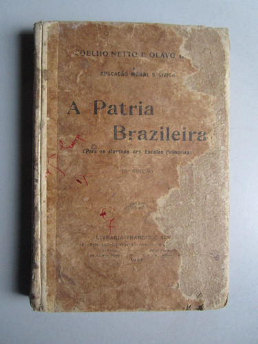 a patria brazileira - coelho netto - olavo bilac - 1923