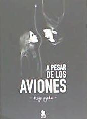 a pesar de los aviones(libro poesía)