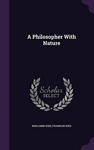 a philosopher with nature : benjamin kidd