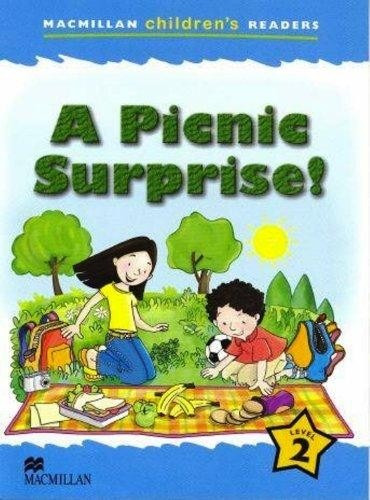 a picnic surprise ! - macmillan childrens readers level 2