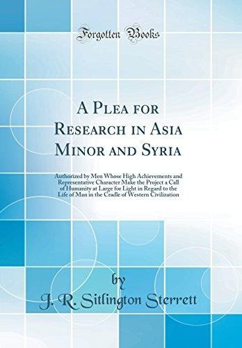 a plea for research in asia minor and syria : authorized by