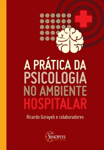 a prática da psicologia no ambiente hospitalar