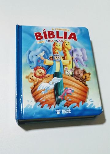 a primeira bíblia das crianças - editora bicho esperto