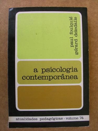 a psicologia contemporanea paul foulquié