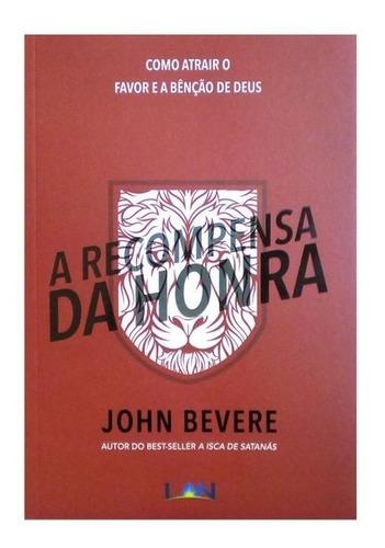 a recompensa da honra livro  john bevere