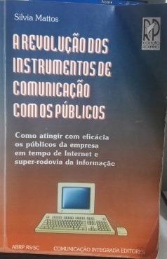 a revolução dos instrumentos de comunicação com os públicos